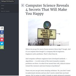 Computer Science Reveals 4 Secrets That Will Make You Happy