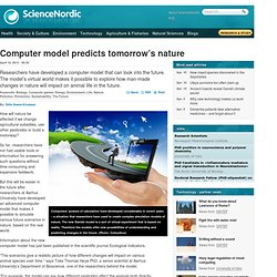Computer model predicts tomorrow's nature