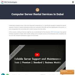 Computer Server Rental - Server Rental Dubai - Rent Dedicated Server