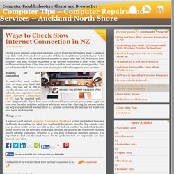 Ways to Check Slow Internet Connection in NZ