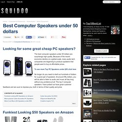 Best Computer Speakers Under 50 dollars in 2012