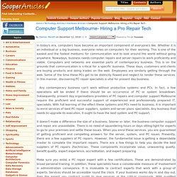 Computer Support Melbourne- Hiring a Pro Repair Tech