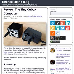 Review: The Tiny Cubox Computer ← Terence Eden's BlogTerence Eden's Blog