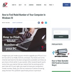 How to Find Model Number of Your Computer in Windows 10 - StuffRoots