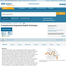Computerized Argument Delphi Technique - IEEE Xplore Document