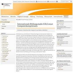 Internationale Bildungsstudie ICILS misst Computerkompetenzen