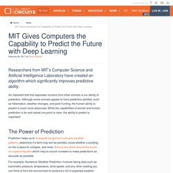 MIT Gives Computers the Capability to Predict the Future with Deep Learning - News