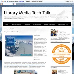 Library Media Tech Talk: Computers in Libraries 2017 (Jaime)