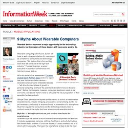 9 Myths About Wearable Computers