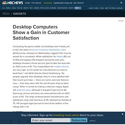Desktop Computers Show a Gain in Customer Satisfaction