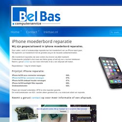 Bel Bas Computerservice iPhone moederbord reparatie - Bel Bas Computerservice