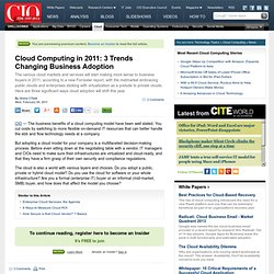 Cloud Computing in 2011: 3 Trends Changing Business Adoption CIO