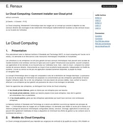 Le Cloud Computing: Comment installer son Cloud privé at E. Renaux