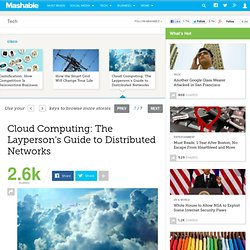 Cloud Computing: The Layperson's Guide to Distributed Networks
