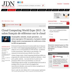 Cloud Computing World Expo 2015 : le salon français de référence sur le cloud
