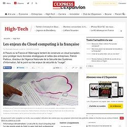 Les enjeux du Cloud computing à la française