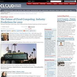 The Future of Cloud Computing: Industry Predictions for 2012