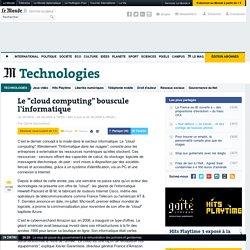 """Le """"cloud computing"""" bouscule l'informatique"""