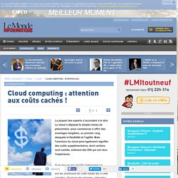 Cloud computing : attention aux coûts cachés !
