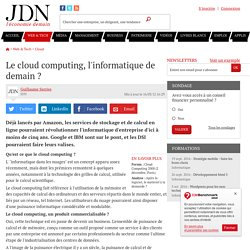 Le cloud computing, l'informatique de demain ? - Journal du Net Solutions