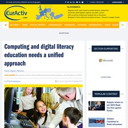 Computing and digital literacy education needs a unified approach – EurActiv.com