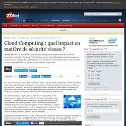 Cloud Computing : quel impact en matière de sécurité réseau ? - ZDNet
