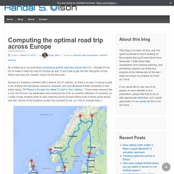 Computing the optimal road trip across Europe