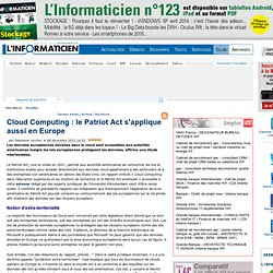 Cloud Computing : le Patriot Act s'applique aussi en Europe