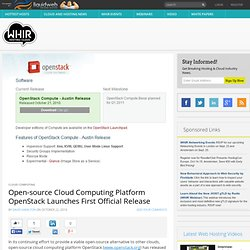 Open-source Cloud Computing Platform OpenStack Launches First Official Release