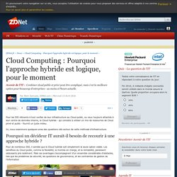 Cloud Computing : Pourquoi l'approche hybride est logique, pour le moment - ZDNet
