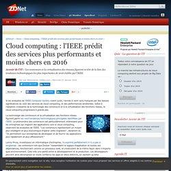 Cloud computing : l'IEEE prédit des services plus performants et moins chers en 2016