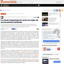 Le cloud computing est aussi un enjeu de souveraineté nationale