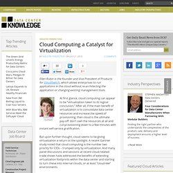 Cloud Computing a Catalyst for Virtualization « Data Center Knowledge