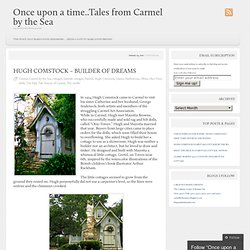 Once upon a time..Tales from Carmel by the Sea