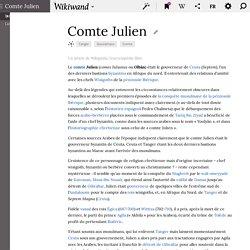 Le COMTE JULIEN (Ilyan ou Youlyân en arabe) - seigneur de Septa (Ceuta) vassal de Rodéric - (Article Wiki)