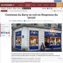 Comtesse du Barry se voit en Nespresso du terroir