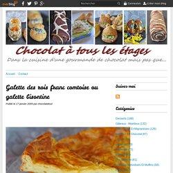 Galette des rois franc comtoise ou galette bisontine - Blog cuisine avec du chocolat ou Thermomix mais pas que