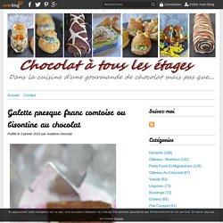 Galette presque franc comtoise ou bisontine au chocolat - Blog cuisine avec du chocolat ou Thermomix mais pas que