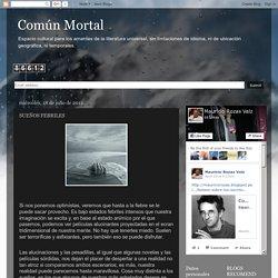 Común Mortal: SUEÑOS FEBRILES
