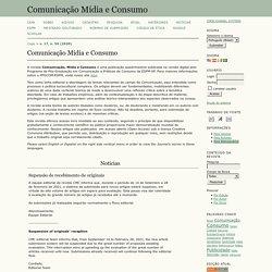 Comunicação Mídia e Consumo