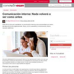 Comunicación interna: Nada volverá a ser como antes