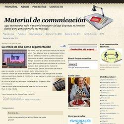 Material de comunicación: La crítica de cine como argumentación