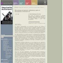 Cátedra: Comunicación Audiovisual I - Comisión Mg. Fernando Irigaray: Mecanismos de género: reflexiones sobre el documental y la ficción (1)