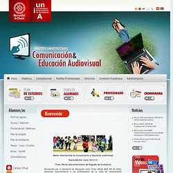 MÁSTER DE COMUNICACIÓN Y EDUCACIÓN AUDIOVISUAL - Universidad de Huelva