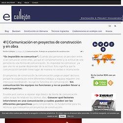 Comunicación en proyectos de construcción y en obra ' ecallejón