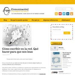 Luis Miguel Díaz-Meco – Comunicación corporativa y 2.0 » Cómo escribir en la red. Qué hacer para que nos lean