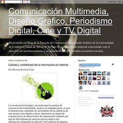 Calidad y credibilidad de la Información en Internet