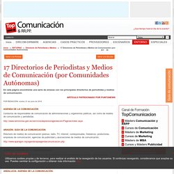 Directorios de Periodistas y Medios de Comunicación (por Comunidades Autónomas)