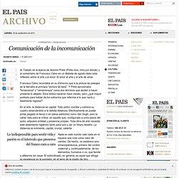 Comunicación de la incomunicación · ELPAÍS.com