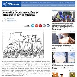 Los medios de comunicación y su influencia en la vida cotidiana » El Ciudadano